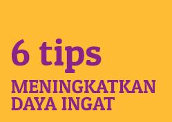 Meningkatkan Daya Ingat Senior/Lansia : 6 tips untuk meningkatkan daya ingat
